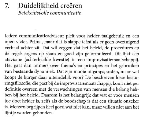 """Citaat over Duidelijkheid creëren - betekenisvolle communicatie (§7) uit """"Lokaal bestuur in een improvisatiemaatschappij - tien principes voor geïnspireerd doen samenleven"""" van Hans Boutellier (Den Haag: Boom Lemma 2014, ISBN 9789462365162, < 38 blz.)."""