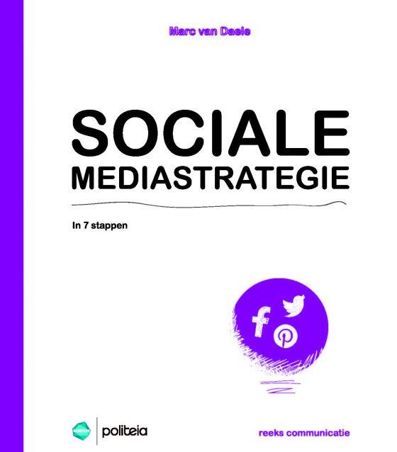"""Kaft van het boek """"Socialemediastrategie in 7 stappen"""" van Marc Van Daele (Brussel: Politeia 2015, ISBN 9782509024626)"""